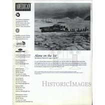 1999 Press Photo The American Experience features Alone In The Ice-North Pole