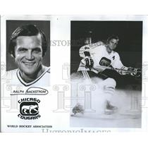 1973 Press Photo Ralph Backstrom Chicago Cougars hockey - RRQ50061