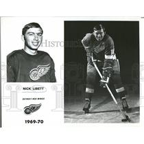1969 Press Photo Nick Libett Detroit Red Wings Left win - RRQ14309