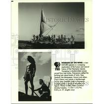 1994 Press Photo Nomads of the Wind, People Sailing & Close-up shot for PBS