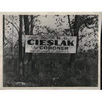"1932 Press Photo Sign Reading ""Elect Doctor K.G. Cieslak, Democrat, for Coroner"""