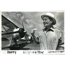 "1984 Press Photo Gregory ""Pappy"" Boyington - ora03162"