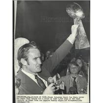 1973 Press Photo Miami Dolphins football coach, Don Shula & Super Bowl trophy