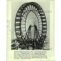 1893 Press Photo Ferris wheel at Chicago's World Fair of 1893 - now00508
