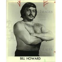 1975 Press Photo Bill Howard, Wrestler - sas11284