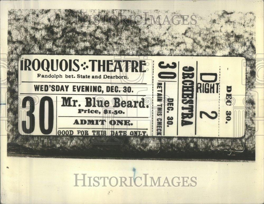 press copy of iroquois theater ticket fire chicago 1903