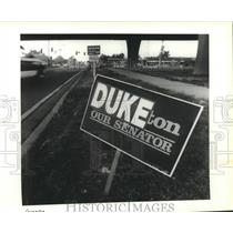 1990 Press Photo David Duke supporter signs along the West Bank Expressway