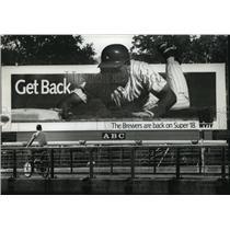 1994 Press Photo A massive Milwaukee Brewers baseball billboard at State Street