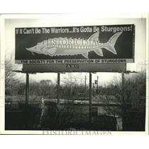 1994 Press Photo Society for the preservation of Sturgeons billboard, Wisconsin