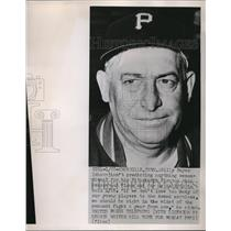 1951 Press Photo Billy Meyer Pittsburgh Pirates - nes00491