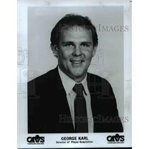 Press Photo George Karl, Director of Player Acquisition for Cleveland Cavaliers