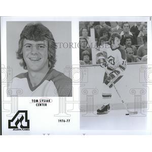 1976 Press Photo Tom Lysiak Atlanta Flames Ice Hockey - RRQ14303