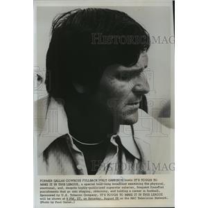 1976 Press Photo Former Dallas Cowboys football fullback, Walt Garrison