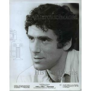 1976 Press Photo Elliott Gould stars as Les Bingham in I Will I Will For Now