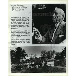 1910 Press Photo Uncommon Places:Frank Lloyd airs on PBS. Philosophy of design.